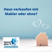 """Kleines Haus mit zwei Herzen darüber und der Frage """"Haus verkaufen mit Makler oder ohne?"""""""